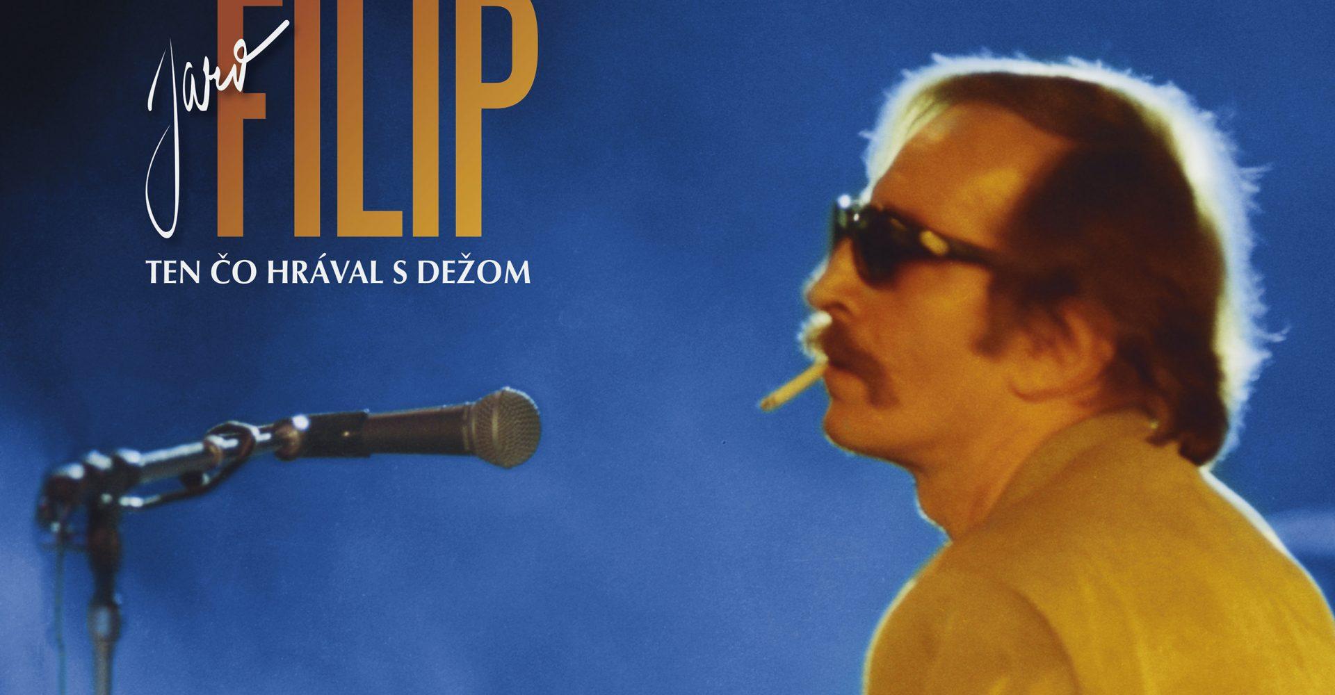 Jaro Filip - Ten čo nahrával s Dežom